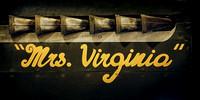 """Mrs. Virginia"""